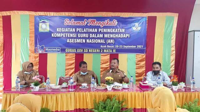 Kadisdikbud Aceh Besar Buka Pelatihan Peningkatan Kompetensi Guru dalam Menghadapi AN di Gugus XXV SDN 2 Mata Ie