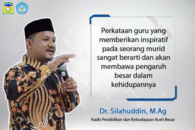 Opini : Lima Tanggung Jawab Kompetensi Seorang Pendidik  Oleh : Dr. Silahuddin, M.Ag